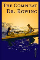 Compleat Dr. Rowing